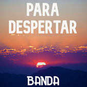 Para Despertar: Banda by Various Artists