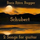 Schubert: 2 Songs for Guitar von Boris Björn Bagger
