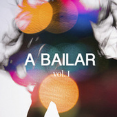 A bailar vol. I by Various Artists