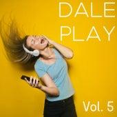 Dale Play Vol. 5 von Various Artists