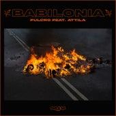 Babilonia (feat. Attila) by Fulcro