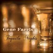 Tequila Nights by Gene Farris