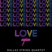 Love Again de Dallas String Quartet
