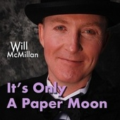 It's Only a Paper Moon (feat. Doug Hammer) by Will McMillan