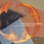 Lounge Candelas I by Various Artists