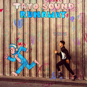 Runaway (EP) by Tayo Sound