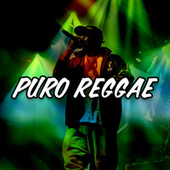 Puro Reggae by Various Artists