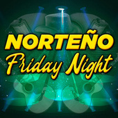 Norteño Friday Night by Various Artists