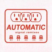 Signal Remixes von Automatic