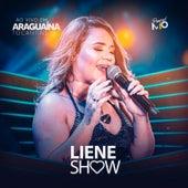 Ao Vivo em Araguaína, TO de Liene Show