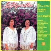 Las Quince Grandes by Las Jilguerillas