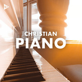 Christian Piano by Various Artists