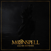All Or Nothing von Moonspell