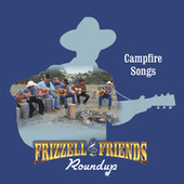 Frizzell & Friends Roundup Campfire Songs (Live) by David Frizzell