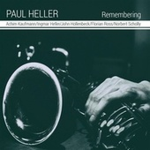 Remembering von Paul Heller