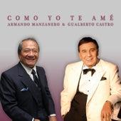 Como Yo Te Amé von Gualberto Castro