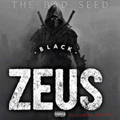 Black Zeus by The Bad Seed