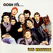 Gosh It's... by Bad Manners