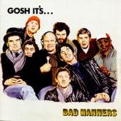 Gosh It's... de Bad Manners