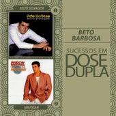 Dose Dupla Beto Barbosa by Beto Barbosa