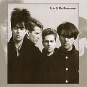 Echo & The Bunnymen (Expanded & Remastered) di Echo and the Bunnymen