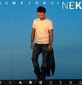 Lo mejor de Nek: El ano cero de Nek