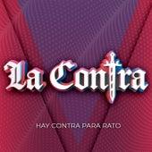 Hay Contra para Rato by la Contra