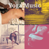 Harp Duo - Background for Yoga Flow by Yoga Music