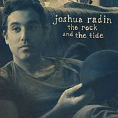 The Rock and the Tide de Joshua Radin