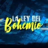 La Ley del Bohemio by Ramon Torres...