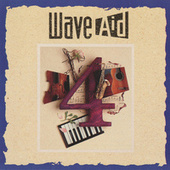Wave Aid 4 by Various Artists
