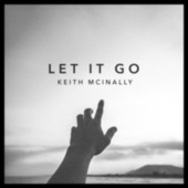Let It Go by Keith McInally