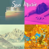 Quiet Bgm for Aroma Massage by Spa Music (1)
