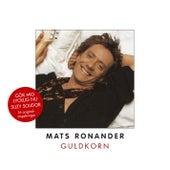 Guldkorn de Mats Ronander