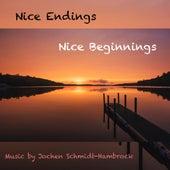 Nice Endings, Nice Beginnings (Production Music) von Jochen Schmidt-Hambrock