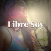 Libre Soy de Angela Leiva