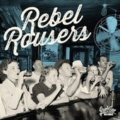 Rebel Rousers by Various Artists
