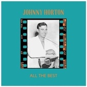 All the Best by Johnny Horton