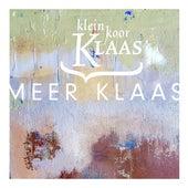 Meer Klaas by Kleinkoor Klaas