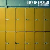 Incondicional de Love Of Lesbian