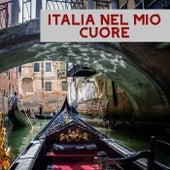 Italia Nel Mio Cuore de Various Artists