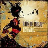Techari by Ojos De Brujo