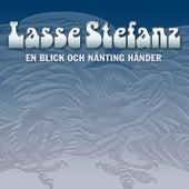 En blick och nånting händer de Lasse Stefanz