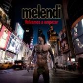 Volvamos a empezar de Melendi