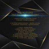 Seleksi Pro Recording Studio by Hendri Chow, Citra Icikiwir, Queen Liyung, Ratna Dewi, Diatas 60 Band, Shabira, Puri Asmi, Cassie, Nayom