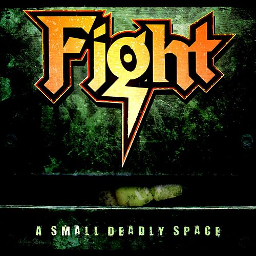 A Small Deadly Space [Remixed & Remastered] von Fight