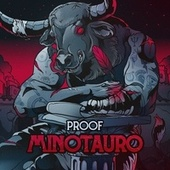 Minotauro by Proof