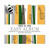 This Is The Easy Album by This Is The Easy Album