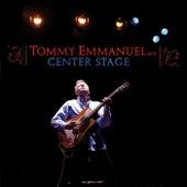 Center Stage de Tommy Emmanuel