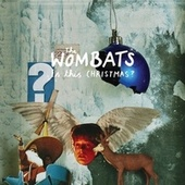 Is This Christmas? by The Wombats